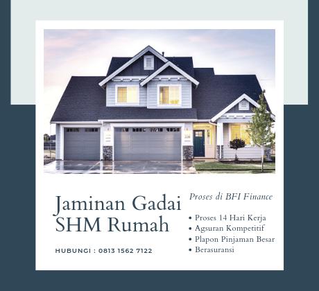 Pinjaman kredit dengan jaminan SHM Rumah atau SHGB Ruko di proses melalui perusahaan pembiayaan kredit BFI Finance, Hubungi : 081315627122